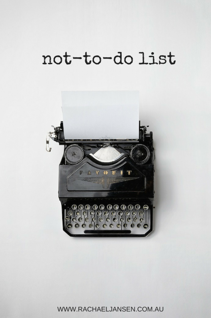A not-to-do list