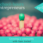 Ep 019: Growing an online community